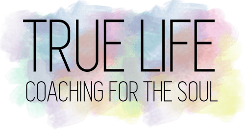 True Life Coaching For The Soul